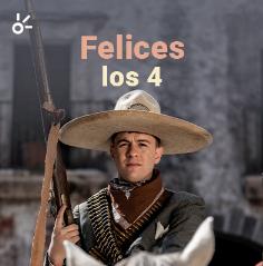 Playlist Felices Los 4