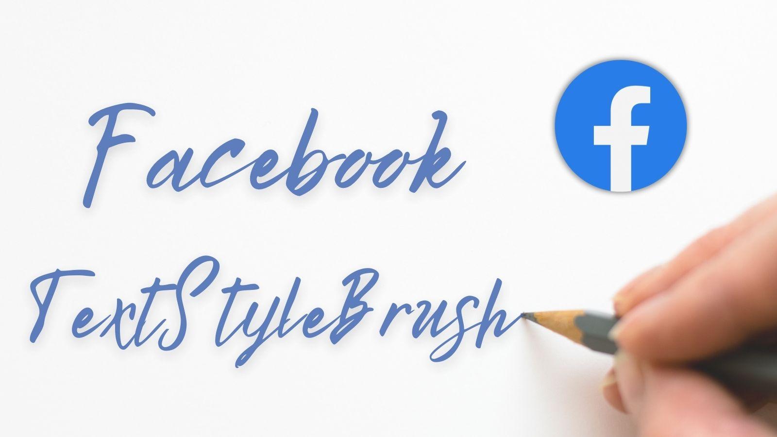 La Nueva Función De Facebook TextStyleBrush